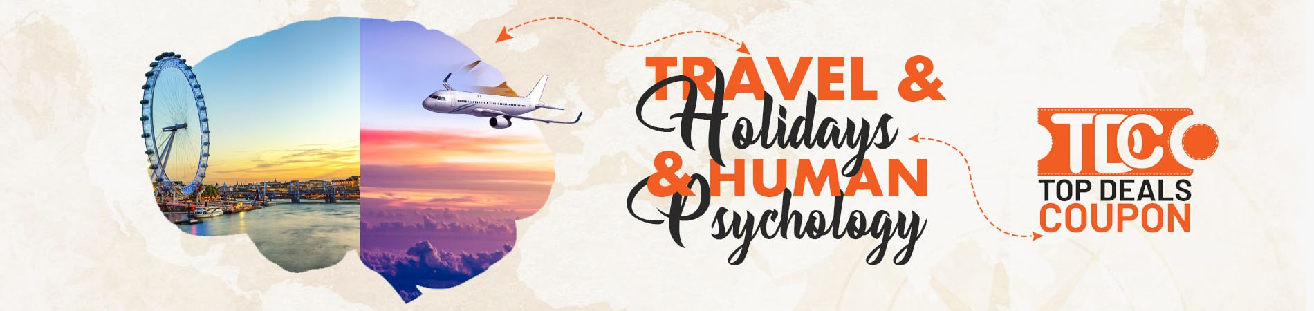 Travel and Holidays and Human Psychology Blog Banner Topdealscoupon