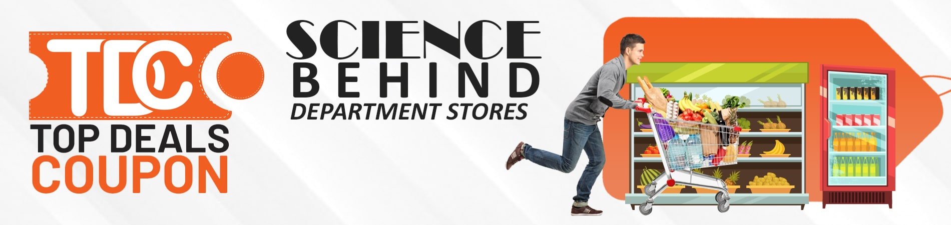 Science behind department stores Blog Banner Topdelscoupon